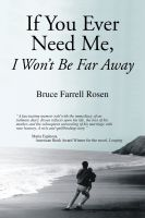 Cover for 'If You Ever Need Me, I Won't Be Far Away'