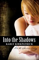 Cover for 'Into the Shadows'