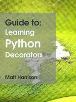 Cover for 'Guide to: Learning Python Decorators'