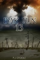 Cover for 'B'ak'tun 13'