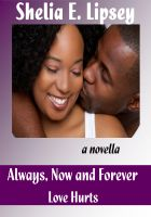 Cover for 'Always, Now and Forever Love Hurts'