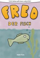 Cover for 'Learning German With Stories And Pictures: Fred Der Fisch'