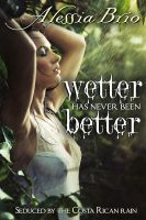 Cover for 'Wetter Has Never Been Better'