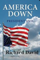 Cover for 'America Down President Evil'