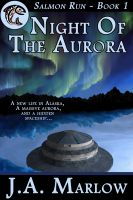 Cover for 'Night of the Aurora (Salmon Run - Book 1)'