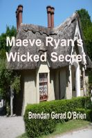 Cover for 'Maeve Ryan's Wicked Secret'