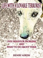 Cover for 'Life with a Lovable Terrorist: How to Treat Dog Behavior Problems'