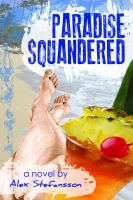 Cover for 'Paradise Squandered'