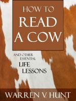 Cover for 'How to Read a Cow: And Other Essential Life Lessons'