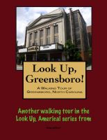 Cover for 'A Walking Tour of Greensboro, North Carolina'