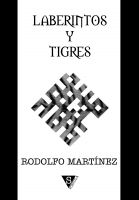 Cover for 'Laberintos y tigres'