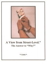 Cover for 'A View From Street-Level-The Answer to Why?'