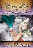 Cover for 'Street Life to Housewife'