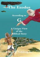 Cover for 'The Exodus According to G:  A Unique View of the Biblical Story'