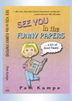 Cover for 'See You in the Funny Papers'