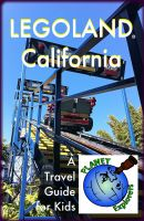 Cover for 'LEGOLAND California: A Planet Explorers Travel Guide for Kids'
