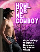 Cover for 'Howl For Me, Cowboy'