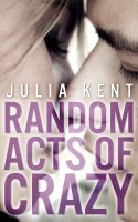 Cover for 'Random Acts of Crazy'
