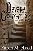 Cover for 'Deverell Gatehouse'