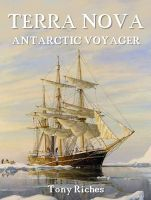 Cover for 'Terra Nova: Antarctic Voyager'