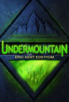 Cover for 'Undermountain (The Undermountain Saga #1)'