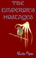 Cover for 'Emperor's Hostages'