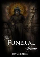 Cover for 'The Funeral Home: Book 2 of Series'