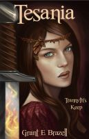 Cover for 'Tesania - Trannyth's Keep: an epic fantasy adventure'