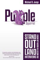 Cover for 'Purple Squirrel: Stand Out, Land Interviews, and Master the Modern Job Market'