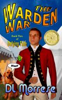 Cover for 'The Warden War'