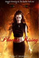 Cover for 'Phoenix Rising:Maggie Henning and The Realm'