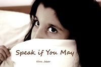 Cover for 'Speak if You May'
