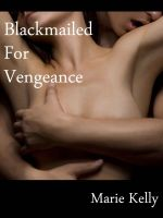 Cover for 'Blackmailed For Vengeance'