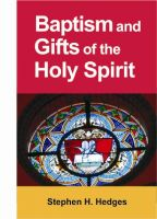 Cover for 'Baptism and Gifts of the Holy Spirit'