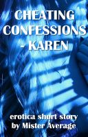 Cover for 'Cheating Confessions - Karen'