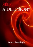 Cover for 'Self - A Delusion?'