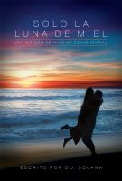 Cover for 'Solo La Luna De Miel'
