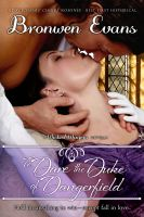 Cover for 'To Dare the Duke of Dangerfield - Regency Romance, Wicked Wagers Trilogy Book 1'