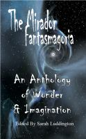Cover for 'The Mirador Fantasmagoria'