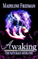 Cover for 'Awaking (The Naturals: Book One)'