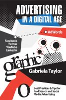 Cover for 'Advertising in a Digital Age: Best Practices for Adwords and Social Media Advertising'