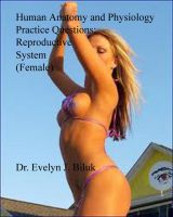 Cover for 'Human Anatomy and Physiology Practice Questions: Reproductive System (Female)'