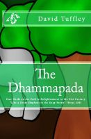 Cover for 'The Dhammapada: Your Guide on the Path to Enlightenment in the 21st Century'