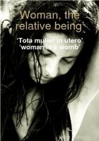 Cover for 'Woman the relative beeing'