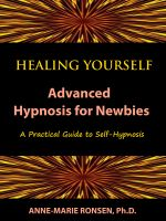 Cover for 'Healing Yourself: Advanced Hypnosis for Newbies'
