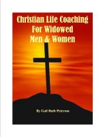 Cover for 'Christian Life Coaching For Widowed Men & Women'