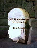 Cover for 'Old Gatestown Chronicles'