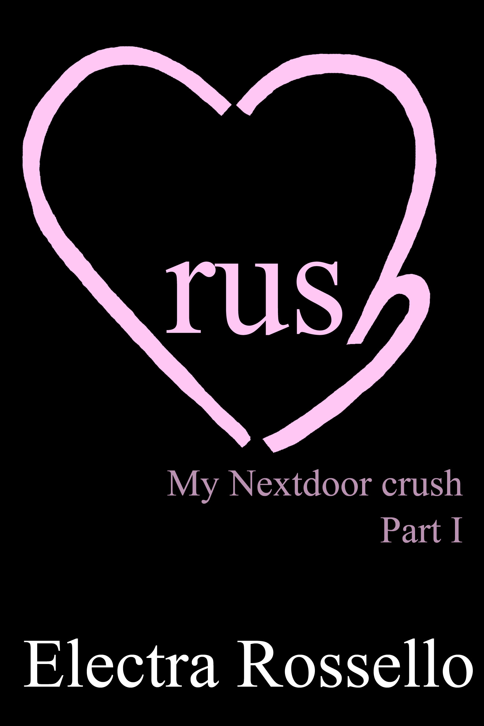 Electra Rossello - Crush: My Nextdoor Crush - part 1
