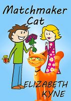 Cover for 'Matchmaker Cat (A Romantic Comedy Short Story)'
