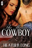Cover for 'The Marine Cowboy'